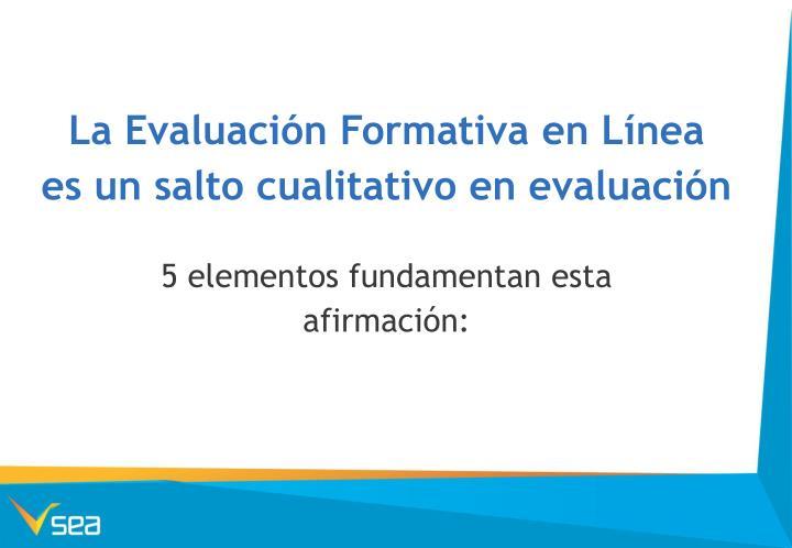 La Evaluación Formativa en Línea