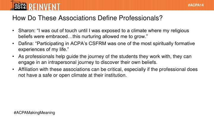 How Do These Associations Define Professionals?
