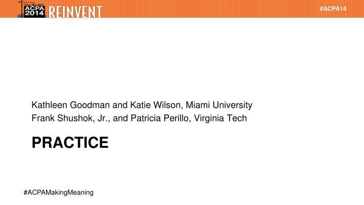 Kathleen Goodman and Katie Wilson, Miami University