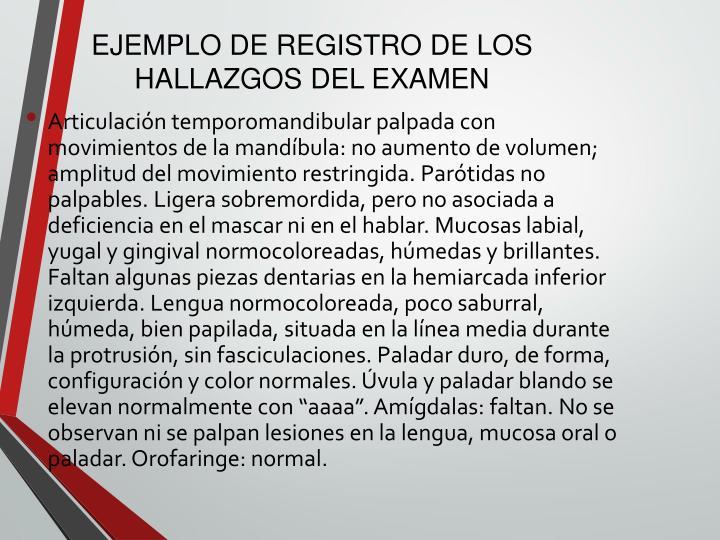 EJEMPLO DE REGISTRO DE LOS HALLAZGOS