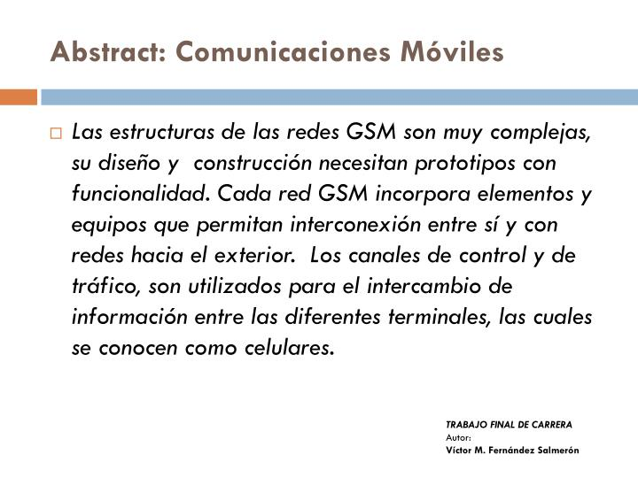 Abstract: Comunicaciones Móviles