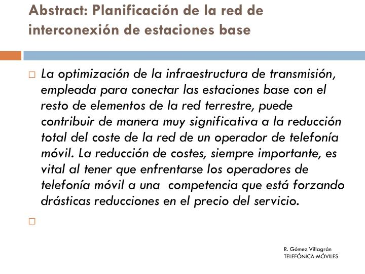 Abstract: Planificación de la red de interconexión de estaciones base