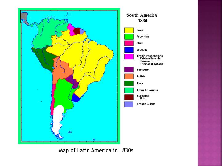 Map of Latin America in 1830s