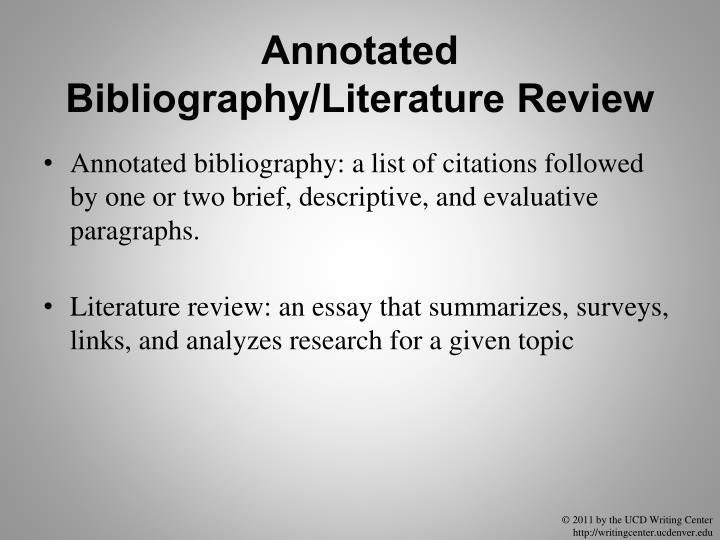 Annotated Bibliography/Literature Review