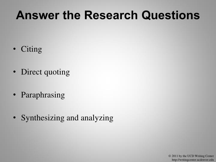Answer the Research Questions