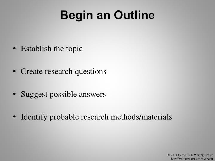 Begin an Outline