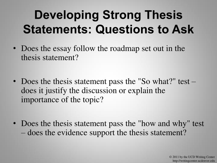 Developing Strong Thesis Statements: