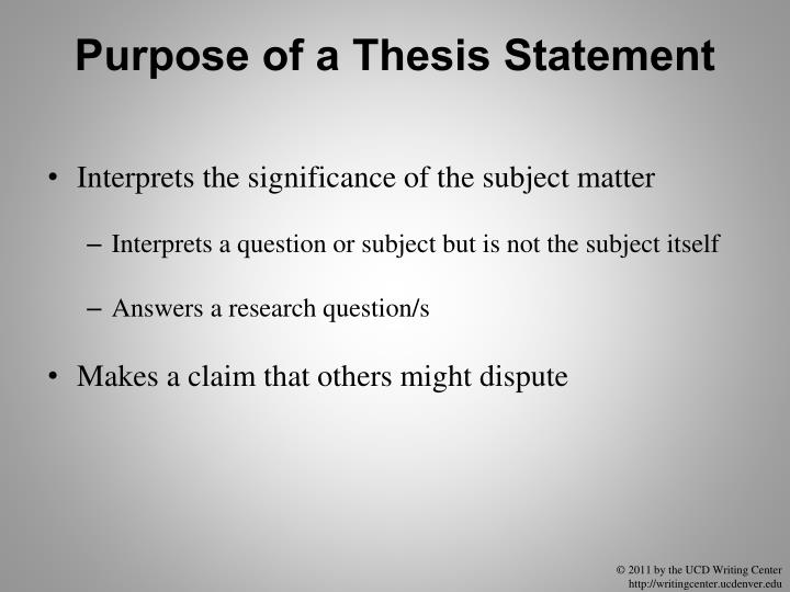 Purpose of a Thesis Statement