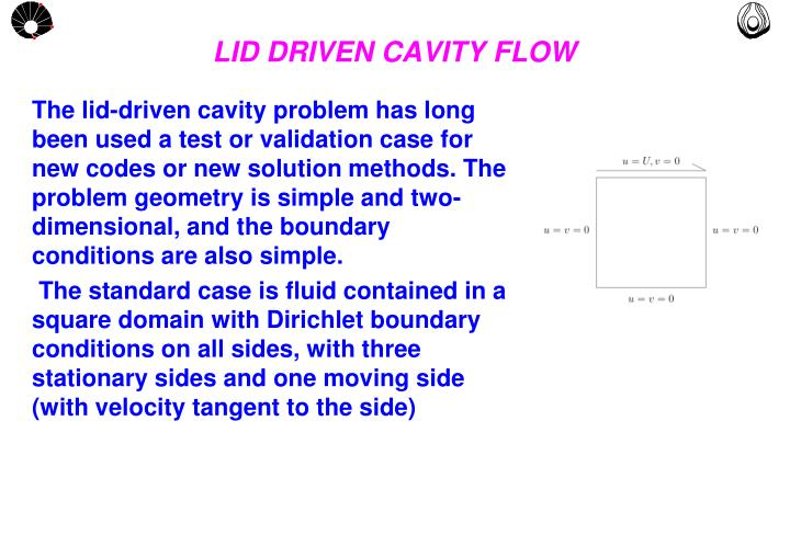 lid driven cavity matlab code Lattice boltzmann simulation of fluid flow in a lid driven cavity 1000 and 2000 of reynolds number a matlab code is developed for a.