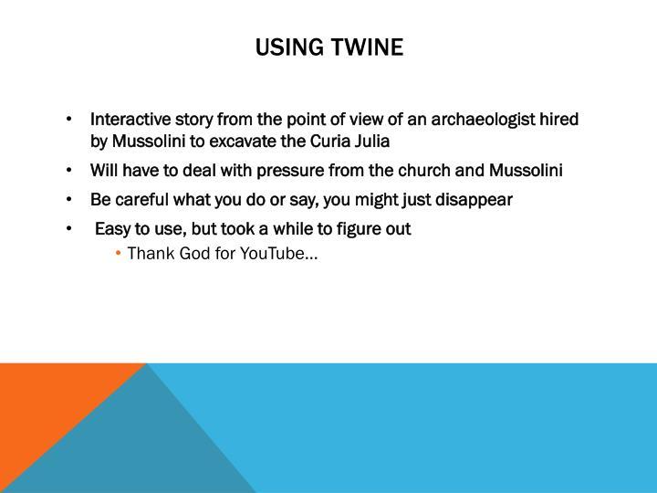 Using Twine
