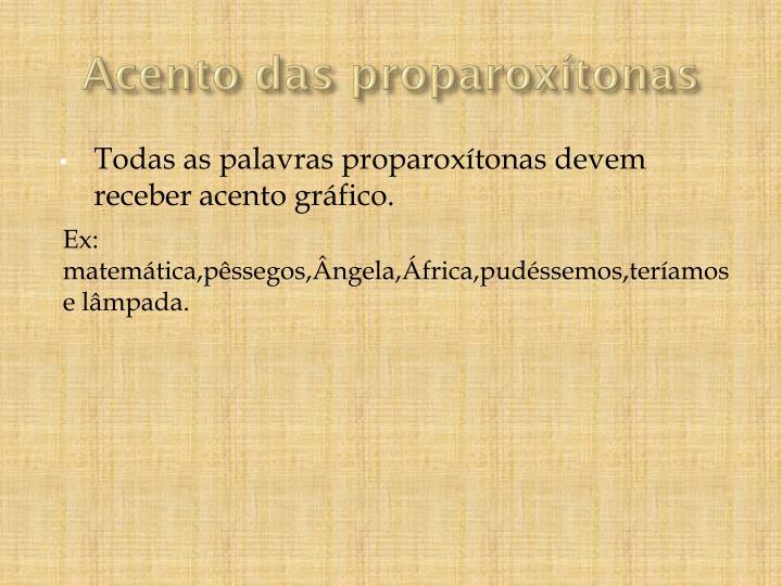 Acento das proparoxítonas