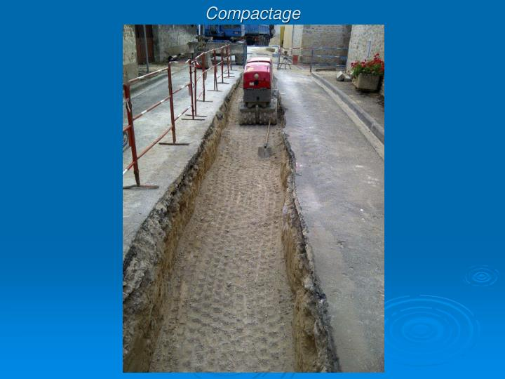 Compactage