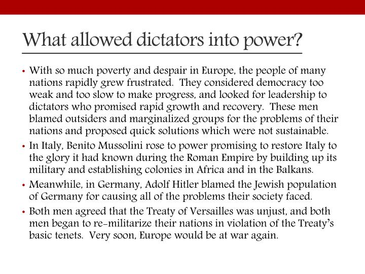 What allowed dictators into power?