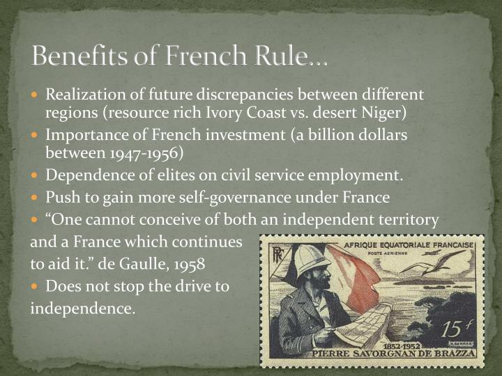 Benefits of French Rule…