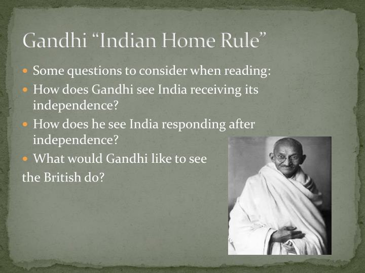 "Gandhi ""Indian Home Rule"""
