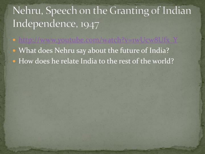 Nehru, Speech on the Granting of Indian Independence, 1947