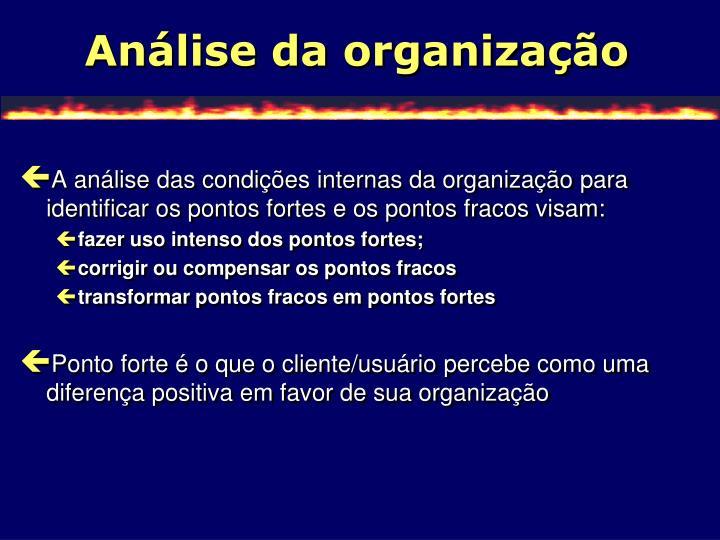 Análise da organização