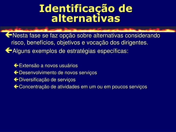 Identificação de alternativas
