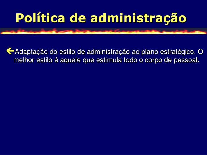 Política de administração
