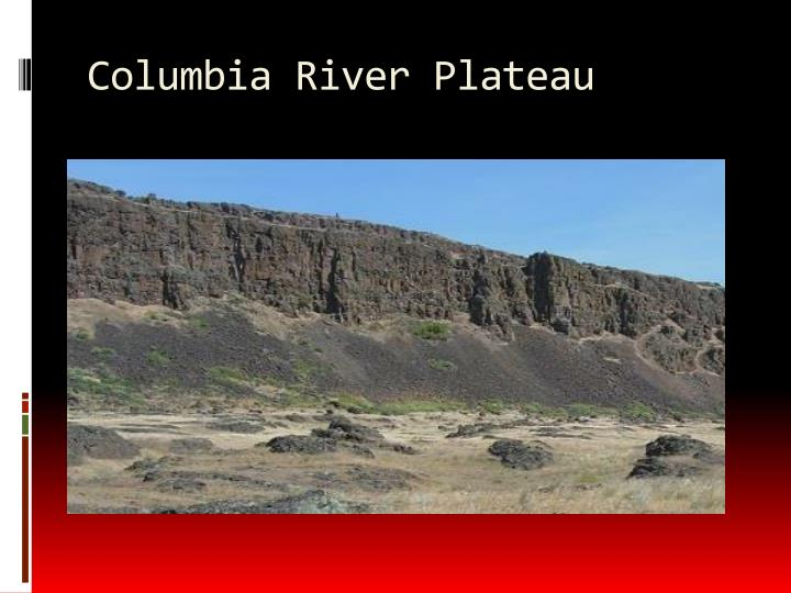 Columbia River Plateau