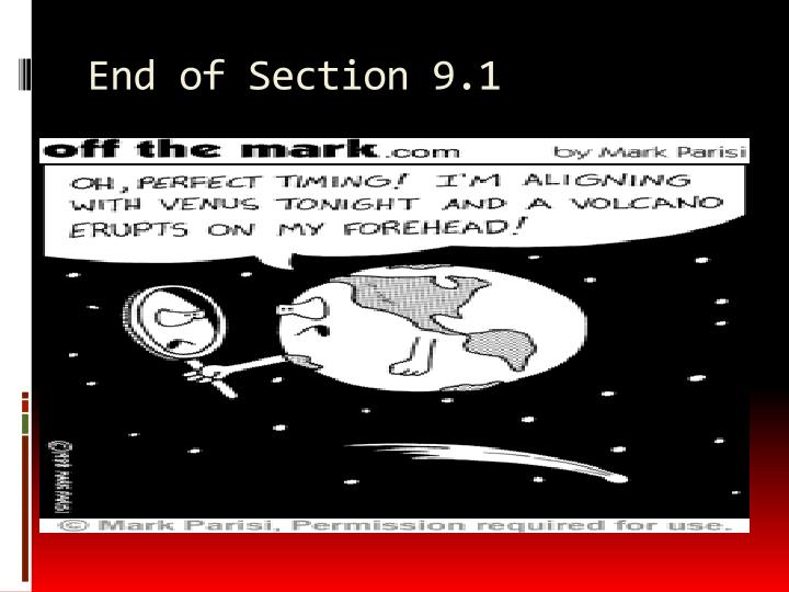 End of Section 9.1