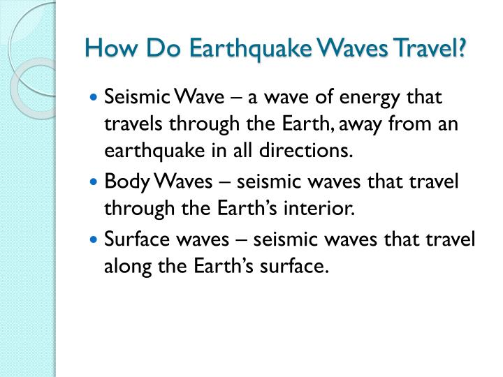 How Do Earthquake Waves Travel?