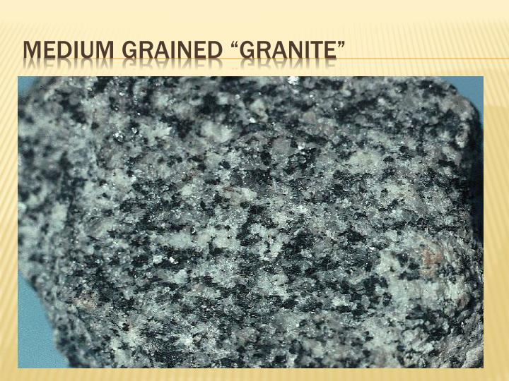 "Medium Grained ""Granite"""