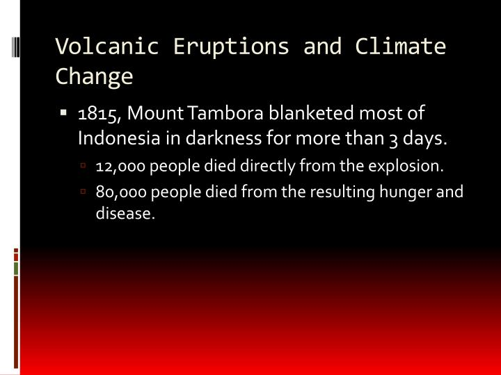 Volcanic Eruptions and Climate Change