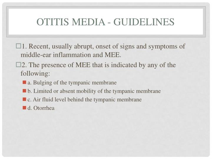 Otitis Media - Guidelines