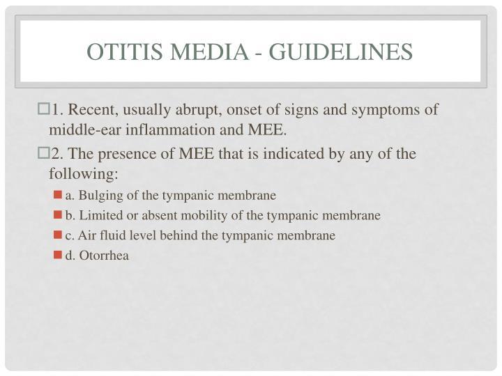 Otitis Media - Guidelines