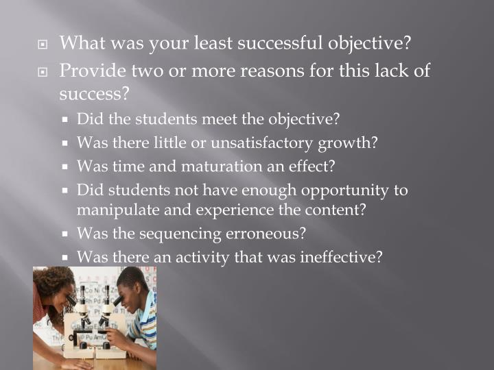 What was your least successful objective?