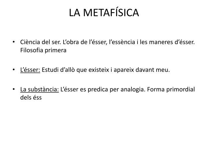 LA METAFÍSICA