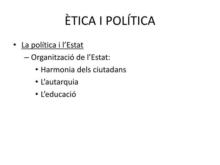ÈTICA I POLÍTICA