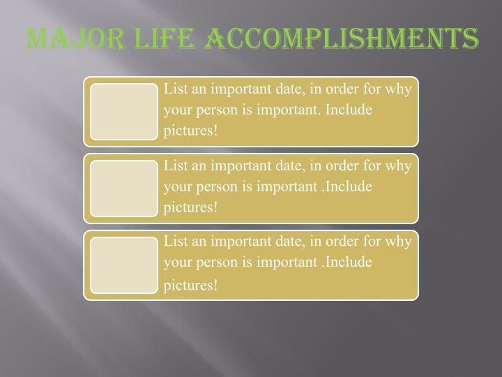 Major Life Accomplishments