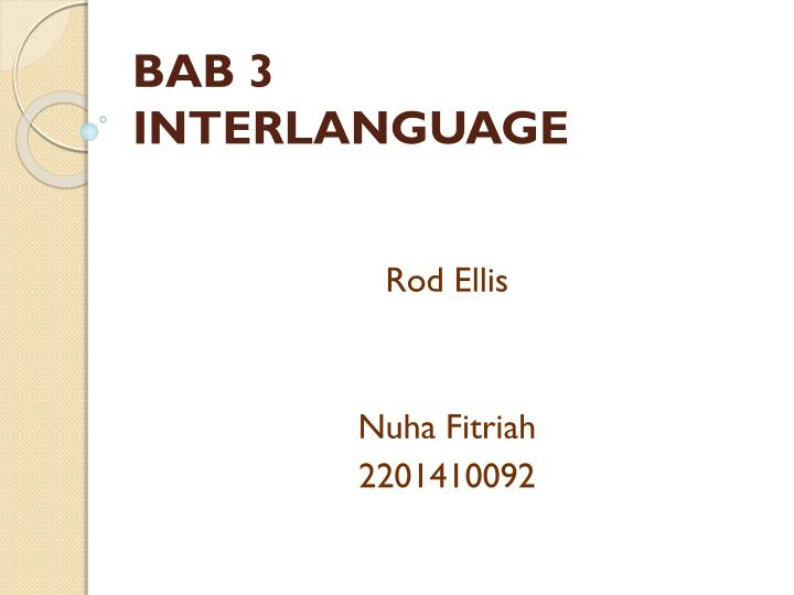 Bab 3 interlanguage