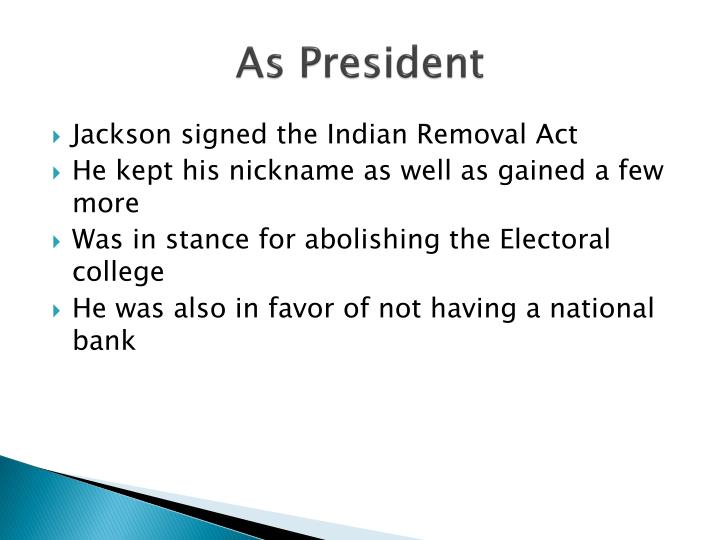 As President
