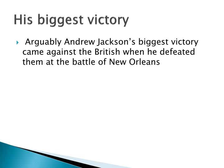 His biggest victory