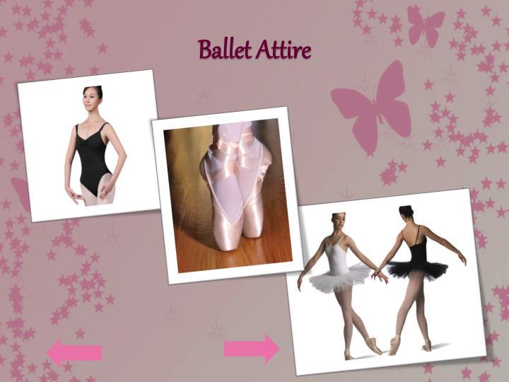Ballet Attire