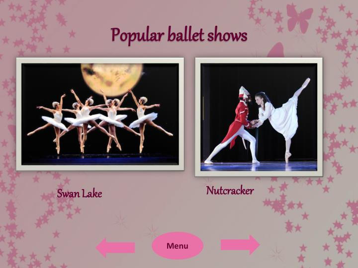 Popular ballet shows