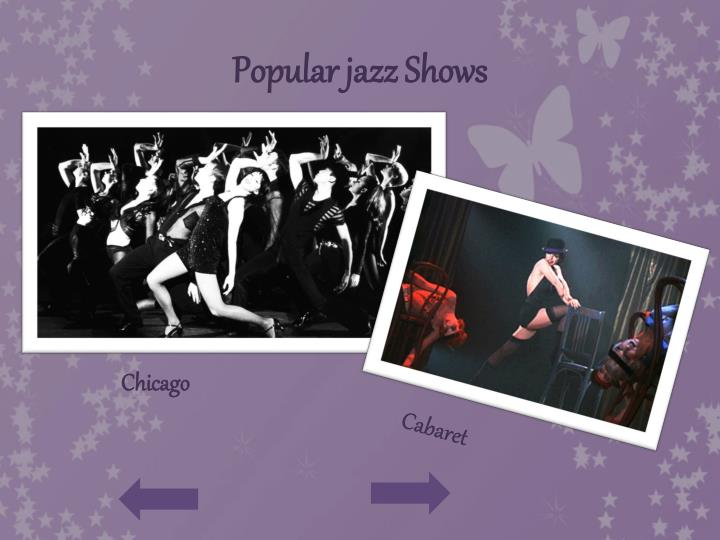 Popular jazz Shows