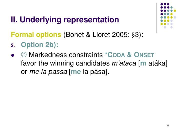 II. Underlying representation