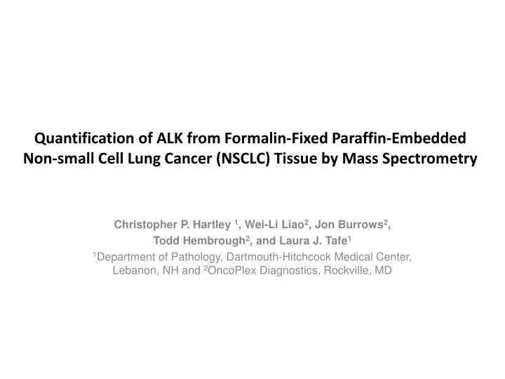 Quantification of ALK from Formalin-Fixed Paraffin-Embedded
