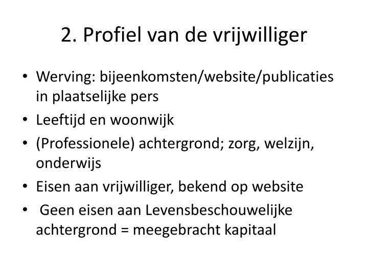 2. Profiel van de vrijwilliger