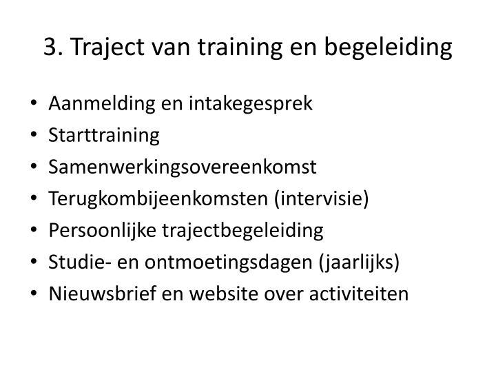 3. Traject van training en begeleiding