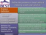 define the problem in detail without implying a particular solution