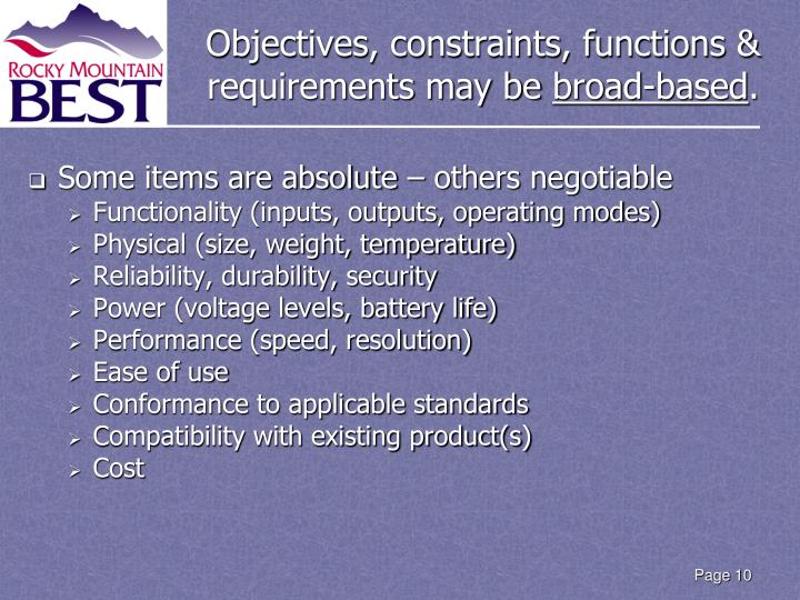 Objectives, constraints, functions & requirements may be