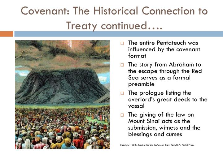 Covenant: The Historical Connection to Treaty continued….