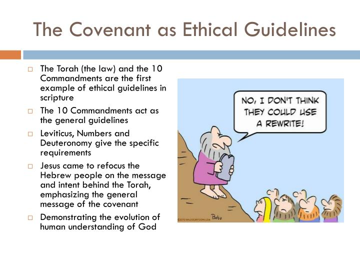 The Covenant as Ethical Guidelines