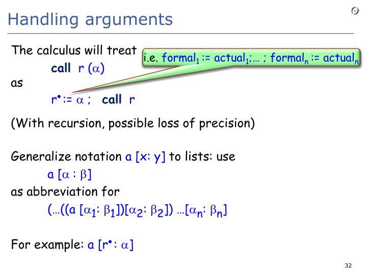 Handling arguments