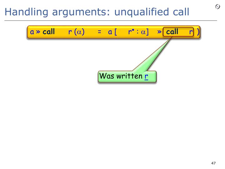 Handling arguments: unqualified call